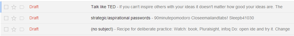 A few brain dumps sitting in Gmail drafts, awaiting triage.